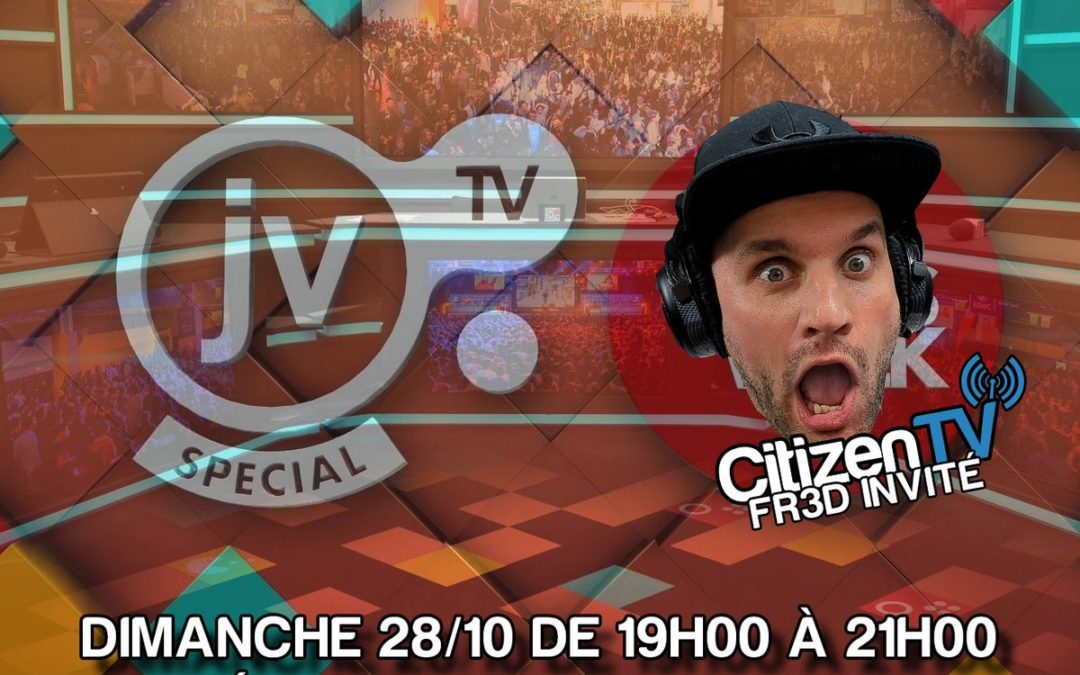 Interview/Live – La JVTV Invite Fr3d de la CitizenTV ce soir 19H