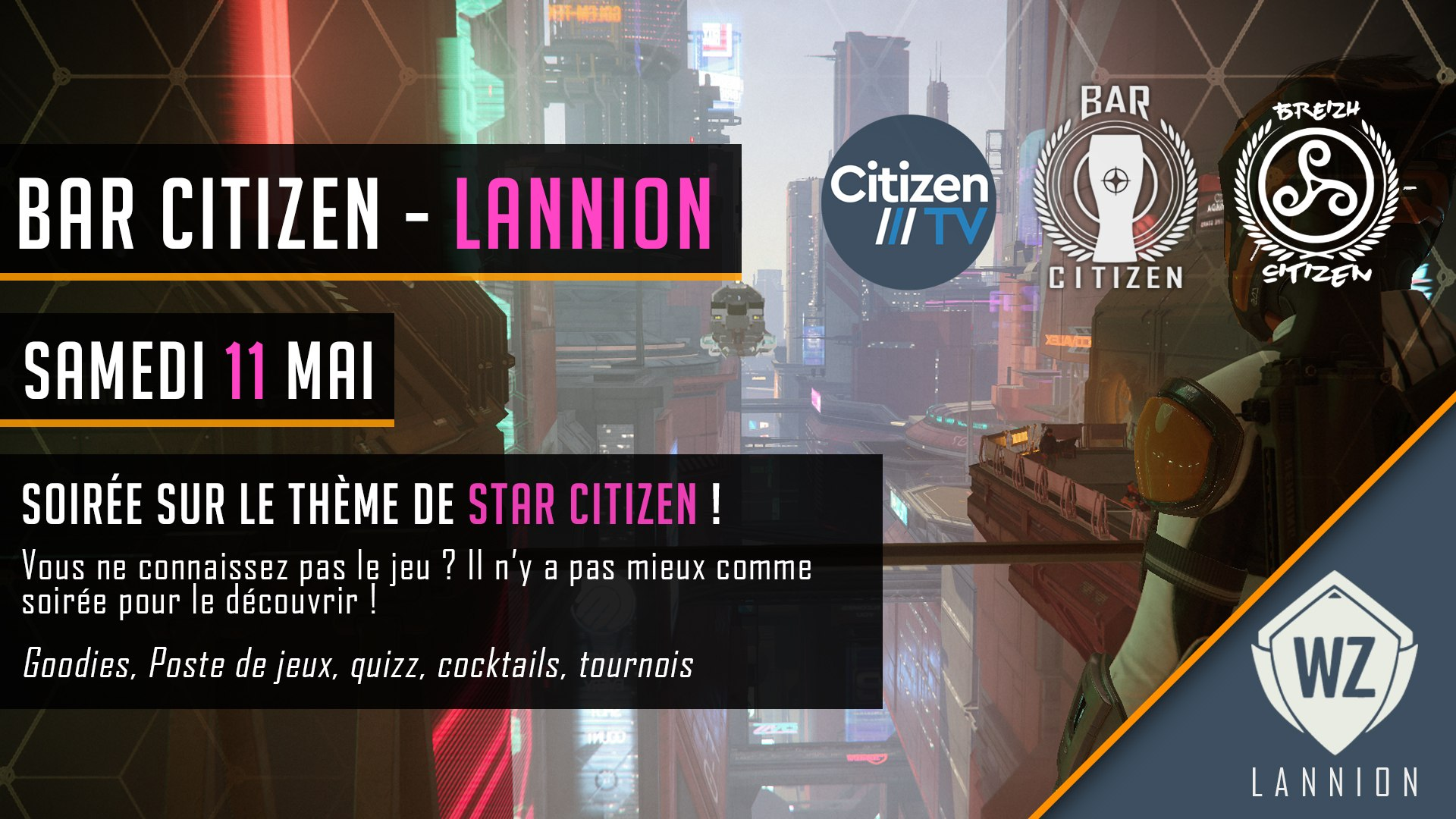 Bar Citizen « STAR-CITY-ZEN Tour 2019 » #10 / 11 Mai 2019 / WarpZone Lannion
